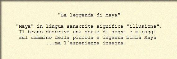 La leggenda di Maya